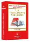 LEY Y REGLAMENTO NOTARIALES (3ª ED) - 9788447017560 - VV.AA.