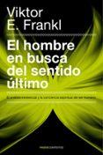 EL HOMBRE EN BUSCA DEL SENTIDO ULTIMO - 9788449326660 - VIKTOR E. FRANKL