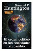 el orden político en las sociedades en cambio (ebook)-samuel p. huntington-9788449330360