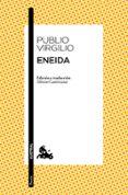 ENEIDA - 9788467006360 - PUBLIO VIRGILIO MARON
