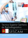 TÉCNICO SUPERIOR SANITARIO DE RADIODIAGNÓSTICO. SERVICIO DE SALUD DE CASTILLA-LA MANCHA (SESCAM). TEMARIO ESPECÍFICO VOL. I - 9788468177960 - VV.AA.