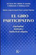 el giro participativo: espiritualidad, misticismo y estudio de la s religiones-jorge n. ferrer-9788472457560