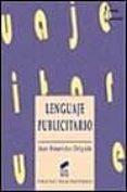 LENGUAJE PUBLICITARIO - 9788477384960 - JUAN BENAVIDES DELGADO