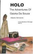 HOLO THE ADVENTURES OF GAIZKA DA SOUZA - 9788480103060 - ALBERTO HERNANDO
