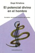 POTENCIAL DIVINO EN EL HOMBRE - 9788487476860 - GOPI KRISHNA