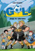 ¡GOL! 27: JUEGO DE TIBURONES - 9788490431160 - LUIGI GARLANDO