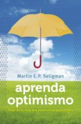 APRENDA OPTIMISMO (EBOOK) - 9788490624760 - MARTIN E.P. SELIGMAN
