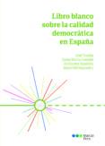 libro blanco sobre la calidad democratica en españa-jose tudela aranda-josep maria castella andreu-9788491236160