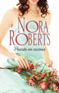 PUESTA EN ESCENA (EBOOK) - 9788491701460 - NORA ROBERTS