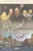 GOLPE A VENECIA - 9788492520060 - MANUEL AYLLON