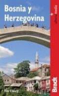 BOSNIA HERZEGOVINA (GUIAS BRADT) - 9788492963560 - TIM CLANCY