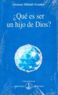 ¿QUE ES SER UN HIJO DE DIOS? (IZVOR, 240) - 9788493329860 - OMRAAM MIKHAEL AIVANHOV