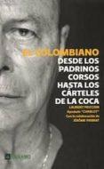 EL COLOMBIANO - 9788493495060 - JEROME PIERRAT