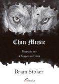 CHIN MUSIC - 9788494552960 - BRAM STOKER