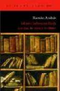 JOHANN SEBASTIAN BACH: LOS DIAS, LAS IDEAS Y LOS LIBROS - 9788496136960 - RAMON ANDRES