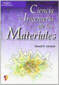 CIENCIA E INGENIERIA DE LOS MATERIALES - 9788497320160 - DONALD R. ASKELAND