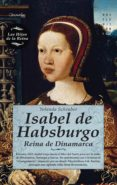 isabel de habsburgo (ebook)-yolanda scheuber-9788497639460