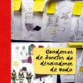 CUADERNOS DE BOCETOS DE DISEÑADORES DE MODA - 9788498014860 - HYWEL DAVIES
