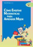 como enseñar matemáticas para aprender mejor (ebook)-vicente bermejo-9788498423860