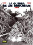 LA GUERRA DE LAS TRINCHERAS (1914-1918) - 9788498479560 - JACQUES TARDI