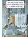 IDEAS PARA ADORNAR LA CASA CON MOTIVOS INSPIRADOS EN EL MAR CON L ABORES DECORATIVAS TILDA - 9788498743760 - TONE FINNANGER