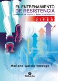 el entrenamiento de resistencia basado en zonas o áreas funcionales. el diper (ebook)-mariano garcia-verdugo delmas-9788499108360