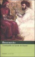 TRATTATELLO IN LAUDE DI DANTE - 9788811365860 - GIOVANNI BOCCACCIO