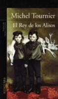 EL REY DE LOS ALISOS - 9789870404460 - MICHEL TOURNIER