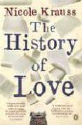 THE HISTORY OF LOVE - 9780141019970 - NICOLE KRAUSS