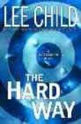 THE HARD WAY - 9780553815870 - LEE CHILD