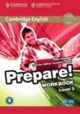 CAMBRIDGE ENGLISH PREPARE! 5 WORKBOOK WITH AUDIO - 9781107497870 - VV.AA.