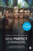 nine perfect strangers (ebook)-liane moriarty-9781405919470