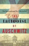THE TATTOOIST OF AUSCHWITZ - 9781785763670 - HEATHER MORRIS