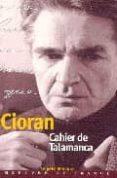 CAHIER DE TALAMANCA(IBIZA (31 JUILLET-25 AOUT 1966)) - 9782715221970 - E. M. CIORAN