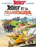 ASTÉRIX VOLUME 37, ASTÉRIX ET LA TRANSITALIQUE - 9782864973270 - RENE GOSCINNY