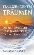 Google libros electrónicos TRANSZENDENTES TRÄUMEN 9783000618970 FB2 iBook (Literatura española)