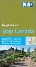 GRAN CANARIA WANDERFUHRER - 9783770180370 - VV.AA.