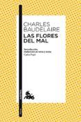 LAS FLORES DEL MAL - 9788408103370 - CHARLES BAUDELAIRE