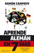 APRENDE ALEMAN EN 7 DIAS - 9788408131670 - RAMON CAMPAYO