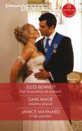 Descargas gratuitas de libros de texto en línea TRAS LAS PUERTAS DE PALACIO - MÁXIMO PLACER - EL HIJO PERDIDO 9788413287270 FB2 ePub de JULES BENNETT, DANI WADE, JANICE MAYNARD