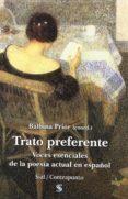 TRATO PREFERENTE: VOCES ESENCIALES DE LA POESIA ACTUAL EN ESPAÑOL - 9788415014270 - DIONISIA GARCIA