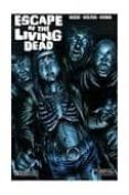ESCAPE OF THE LIVING DEAD - 9788415238270 - VV.AA.
