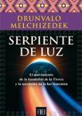 SERPIENTE DE LUZ - 9788415292470 - DRUNVALO MELCHIZEDEK