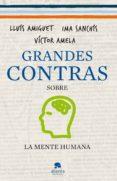 grandes contras sobre... ...la mente humana (ebook)-ima sanchis-victor amela-9788415320470
