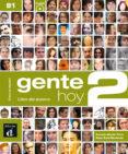 GENTE HOY 2 LIBRO DEL ALUMNO+CD - 9788415640370 - VV.AA.
