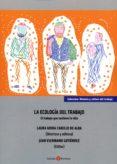 LA ECOLOGÍA DEL TRABAJO - 9788415923770 - LAURA MORA CABELLO DE ALBA