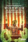 wormwood va a washington-ben templesmith-9788416435470