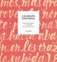 CALIGRAFIA CON PINCEL:  CUADERNO PRACTICO DE CALIGRAFIA CON PINCEL REDONDO - 9788416972470 - GINA SERRET