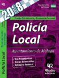 POLICIA LOCAL AYUNTAMIENTO DE MALAGA: PRUEBA PSICOTECNICA Y ENTREVISTA PERSONAL - 9788417287870 - VV.AA.