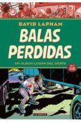 BALAS PERDIDAS Nº 2. EN ALGUN LUGAR DEL OESTE - 9788417442170 - DAVID LAPHAM